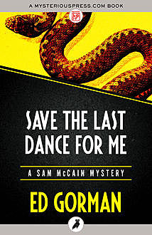 Save the Last Dance for Me, Ed Gorman