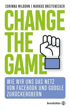 Change the game, Corinna Milborn, Markus Breitenecker