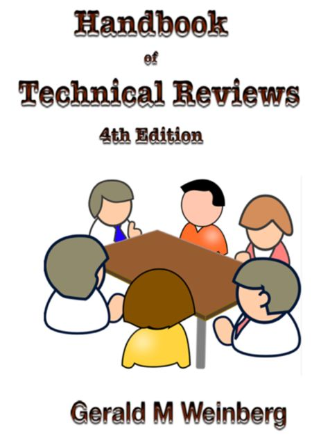Handbook of Technical Reviews, Fourth Edition, Weinberg Gerald