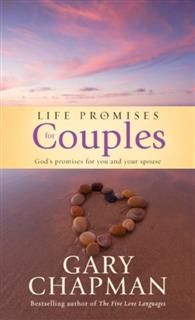 Life Promises for Couples, Gary Chapman