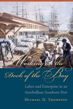 Working on the Dock of the Bay, Michael Thompson