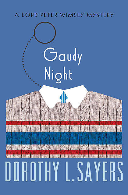 Gaudy Night, Dorothy L.Sayers