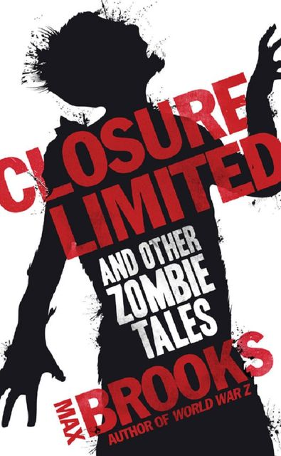 Closure, Limited, Max Brooks