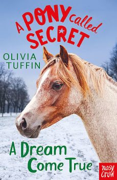 A Dream Come True, Olivia Tuffin