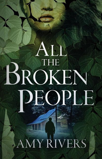 All the Broken People, Amy Rivers