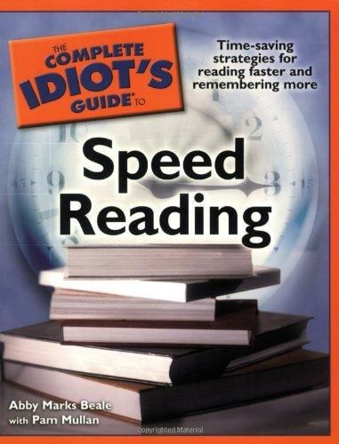 The Complete Idiot's Guide to Speed Reading, Abby Marks Beale, Pam Mullan