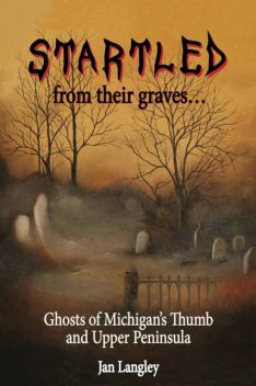 Startled from Their Graves, Jan BSL Langley