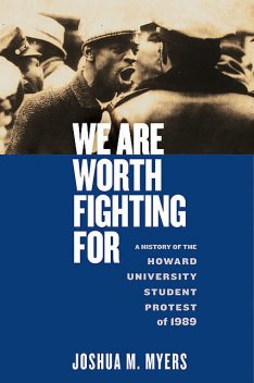 We Are Worth Fighting For, Joshua M. Myers
