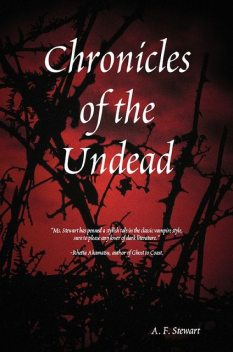 Chronicles of the Undead, A.F.Stewart