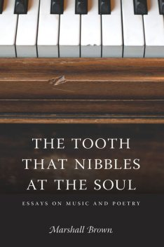 The Tooth That Nibbles at the Soul, Marshall Brown