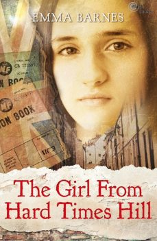The Girl from Hard Times Hill, Emma Barnes