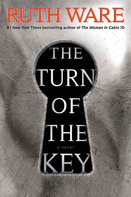 The Turn of the Key, Ruth Ware