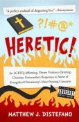 Heretic, Matthew J Distefano