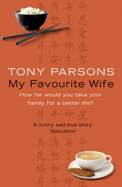 My Favourite Wife, Tony Parsons