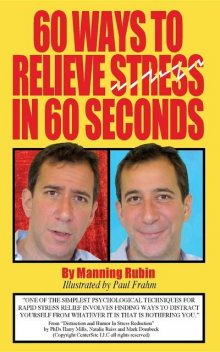 60 Ways To Relieve Stress in 60 Seconds, Manning Rubin