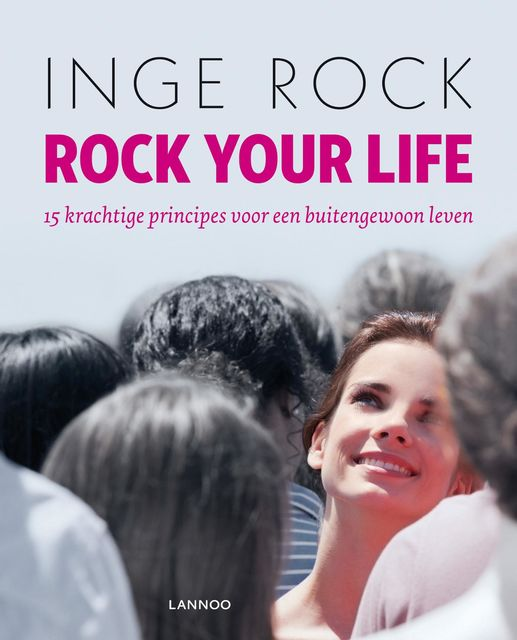 Rock your life, Inge Rock