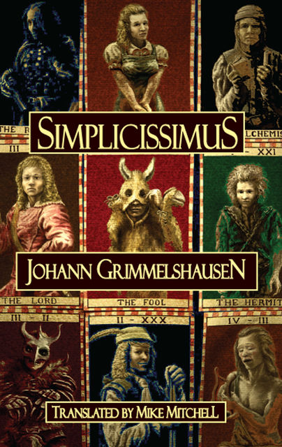 Simplicissimus (translated by Mike Mitchell), Johann Grimmelshausen
