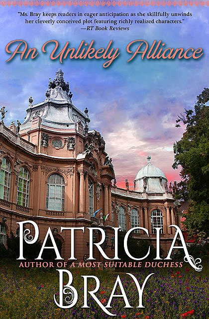 An Unlikely Alliance, Patricia Bray