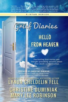 Grief Diaries, Mary Robinson, Lynda Cheldelin Fell, Christine Duminiak