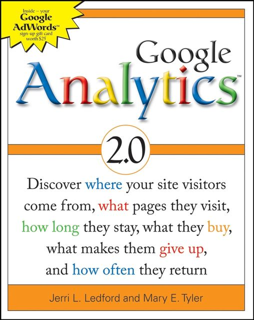 Google Analytics 2.0, Jerri L.Ledford, Mary E.Tyler