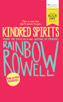 Kindred Spirits, Rainbow Rowell
