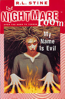 The Nightmare Room #3: My Name Is Evil, R.L.Stine