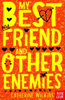 My Best Friend and Other Enemies, Catherine Wilkins