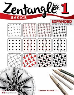 Zentangle Basics, Expanded Workbook Edition, Suzanne McNeill