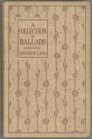 A Collection of Ballads, Andrew Lang