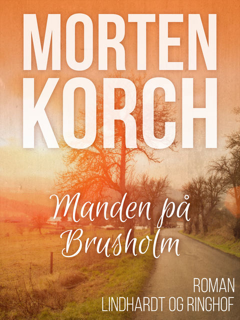 Manden på Brusholm, Morten Korch