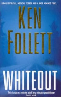 Whiteout, Ken Follett