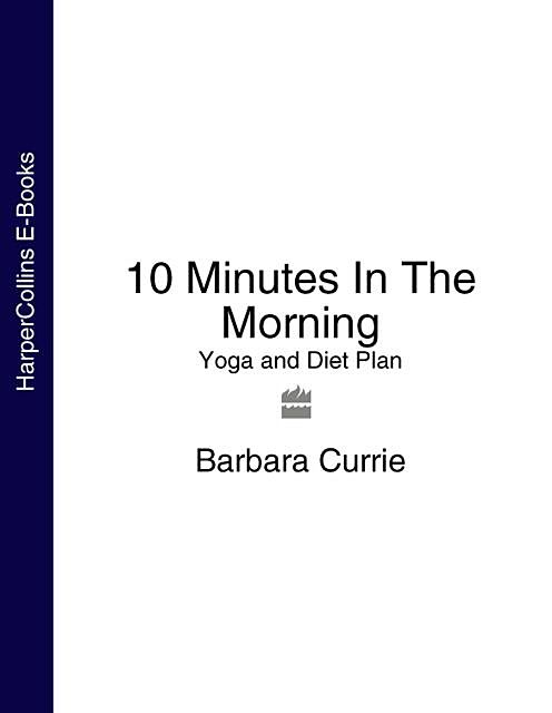 10 Minutes In The Morning, Barbara Currie