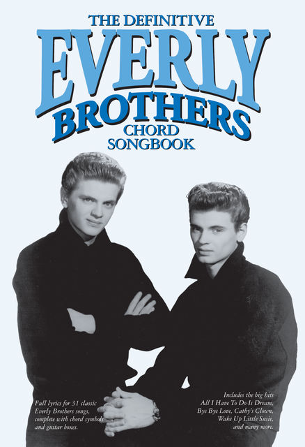 The Definitive Everly Brothers Chord Songbook, Wise Publications