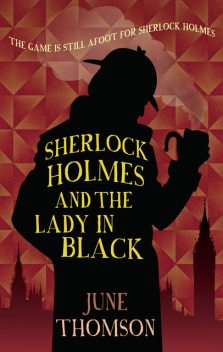 Sherlock Holmes and the Lady in Black, June Thomson