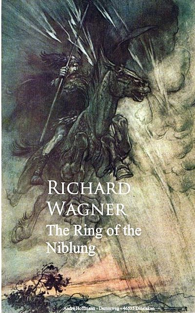 Ring of the Niblung, Richard Wagner