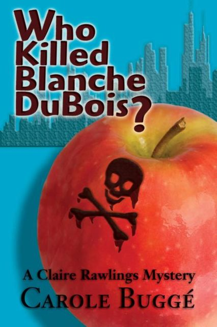 Who Killed Blanche DuBois, Carole Buggé