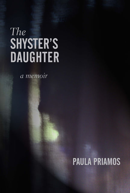 The Shyster's Daughter, Paula Priamos