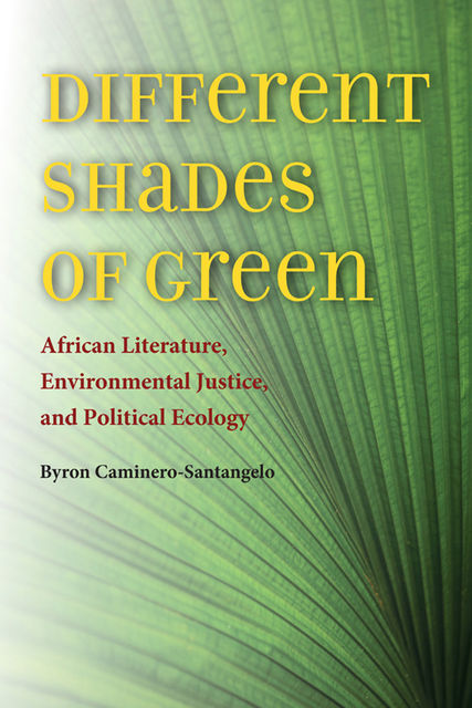 Different Shades of Green, Byron Caminero-Santangelo