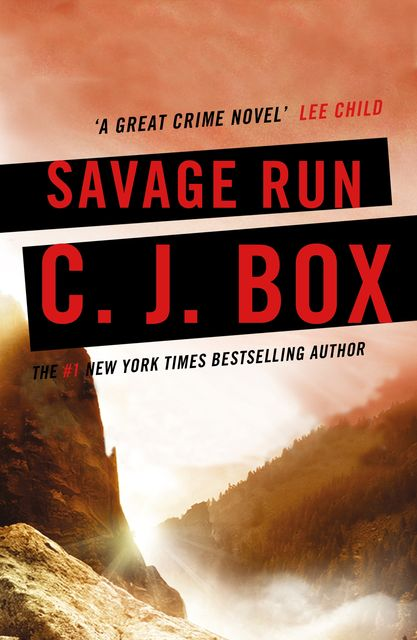 Savage Run, C.J.Box