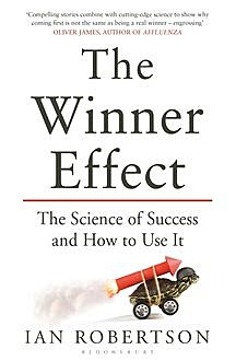 The Winner Effect, Ian Robertson