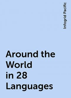 Around the World in 28 Languages, Infogrid Pacific