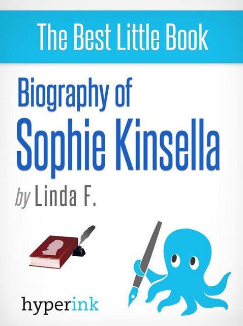 Biography of Sophie Kinsella, Linda