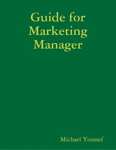 Guide for Marketing Manager, Michael Youssef