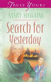 Search For Yesterday (Book Two), Mary Hawkins