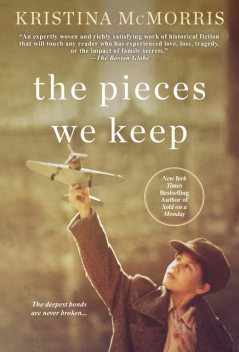The Pieces We Keep, Kristina McMorris
