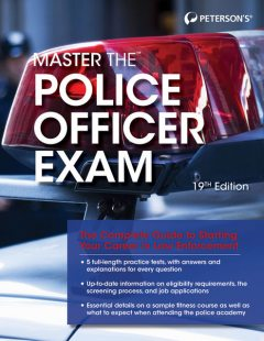 Master the Police Officer Exam, Peterson's