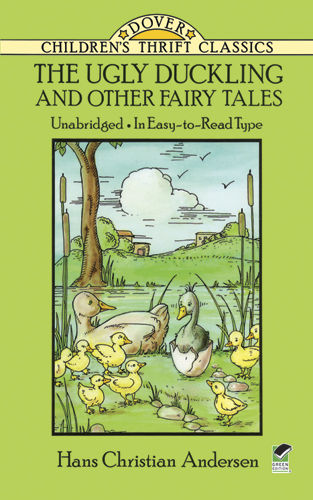 The Ugly Duckling and Other Fairy Tales, Hans Christian Andersen