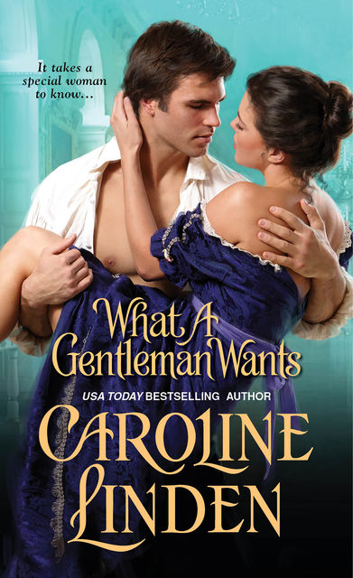 What a Gentleman Wants, Caroline Linden