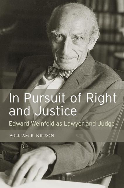In Pursuit of Right and Justice, William E Nelson