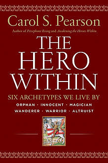 Hero Within – Rev. & Expanded Ed, Carol S. Pearson